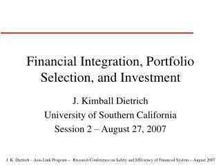 Financial Integration, Portfolio Selection, and Investment