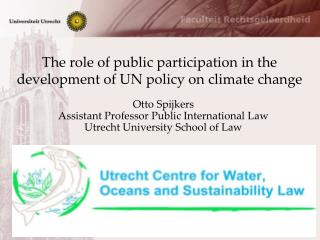 The role of public participation in the development of UN policy on climate change