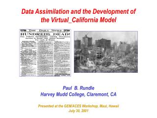 Data Assimilation and the Development of the Virtual_California Model