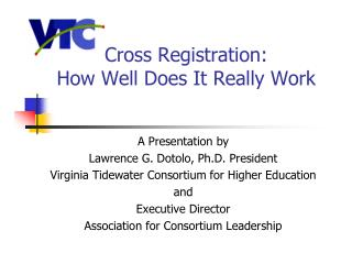 Cross Registration: How Well Does It Really Work