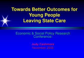 Towards Better Outcomes for Young People  Leaving State Care