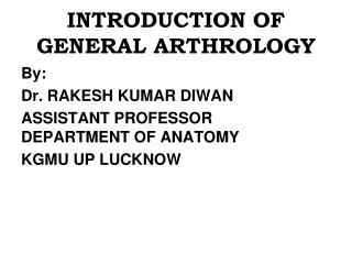 INTRODUCTION OF GENERAL ARTHROLOGY