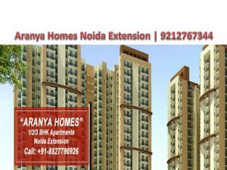 Aranya Homes Noida Extension **9212767344** Aranya Homes