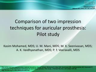 Comparison of two impression techniques for auricular prosthesis: Pilot study