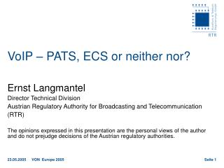 VoIP – PATS, ECS or neither nor?
