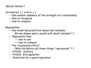 Optical illusion ? Correlation  ( r or R or    )