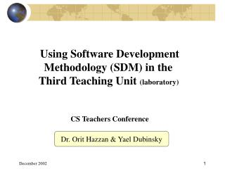 Using Software Development Methodology (SDM) in the  Third Teaching Unit  (laboratory)