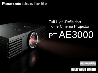 Full High-Definition Home Cinema Projector PT- AE3000