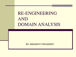 RE-ENGINEERING AND DOMAIN ANALYSIS