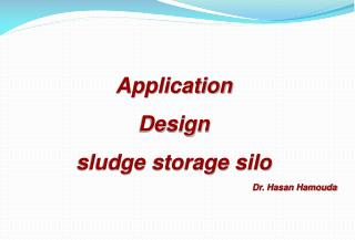 Application Design  sludge storage silo