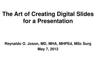 The Art of Creating Digital Slides for a Presentation