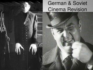 German & Soviet Cinema Revision