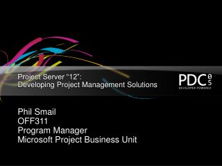 "Project Server ""12"":  Developing Project Management Solutions"