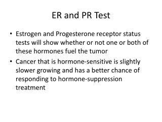 ER and PR Test