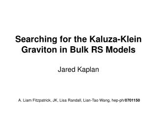 Searching for the Kaluza-Klein Graviton in Bulk RS Models