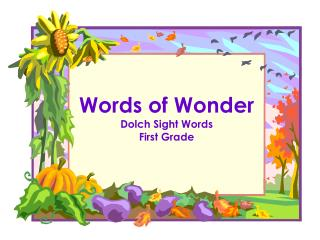 Words of Wonder Dolch Sight Words  First Grade