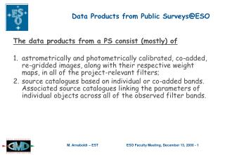 Data Products from Public Surveys@ESO