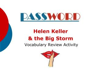 Helen Keller  & the Big Storm  Vocabulary Review Activity