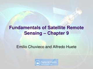 Fundamentals of Satellite Remote Sensing – Chapter 9
