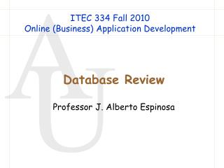 ITEC 334 Fall 2010 Online (Business) Application Development