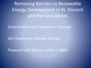 Removing Barriers to Renewable Energy Development in St. Vincent and the Grenadines