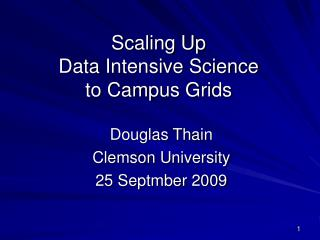 Scaling Up Data Intensive Science to Campus Grids