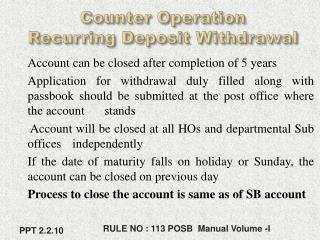 Counter Operation  Recurring Deposit Withdrawal