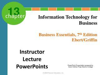 Business Essentials, 7 th Edition Ebert/Griffin