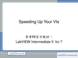 Speeding Up Your VIs