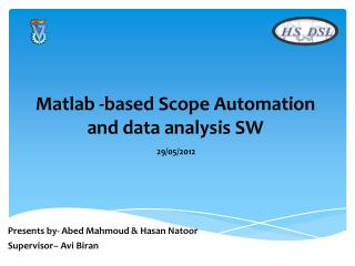 Matlab -based Scope Automation and data analysis SW