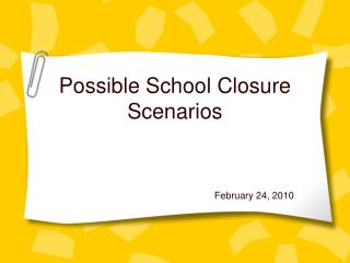 Possible School Closure Scenarios