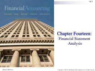 Chapter Fourteen:  Financial Statement  Analysis
