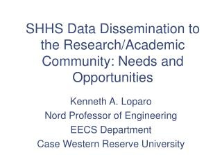 SHHS Data Dissemination to the Research/Academic Community: Needs and Opportunities