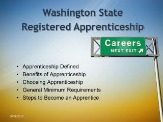 Apprenticeship Defined Benefits of Apprenticeship Choosing Apprenticeship