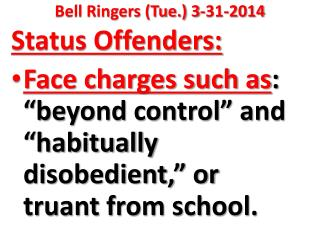 Bell Ringers (Tue.) 3-31-2014