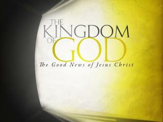 The Gospel of the Kingdom of God