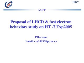 Proposal of LHCD & fast electron behaviors study on HT -7 Exp2005