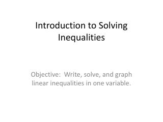 Introduction to Solving Inequalities