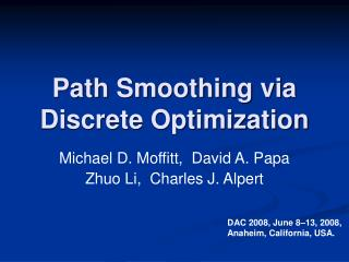 Path Smoothing via Discrete Optimization