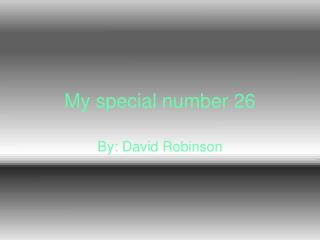My special number 26