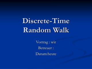 Discrete-Time Random Walk