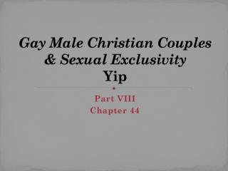 Gay Male Christian Couples & Sexual Exclusivity Yip