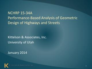 NCHRP 15-34A Performance-Based Analysis of Geometric Design of Highways and Streets