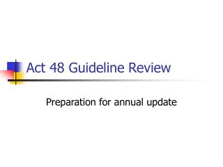 Act 48 Guideline Review