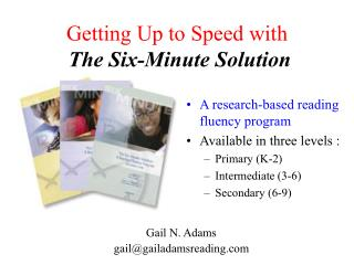 Getting Up to Speed with The Six-Minute Solution