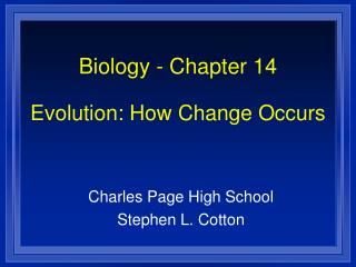 Biology - Chapter 14  Evolution: How Change Occurs
