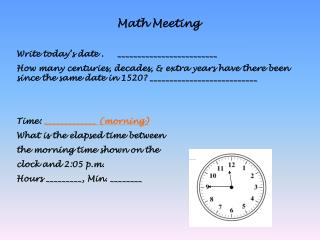 Math Meeting Write today's date .     _________________________