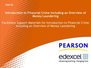 Introduction to Financial Crime including an Overview of Money Laundering
