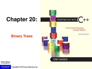 Chapter 20: Binary Trees