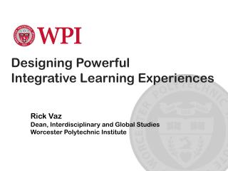 Designing Powerful  Integrative Learning Experiences